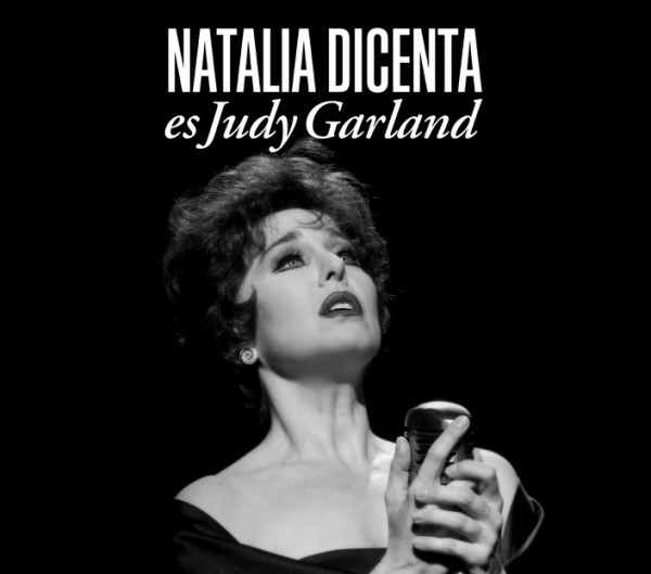 Natalia Dicenta es Judy Garland